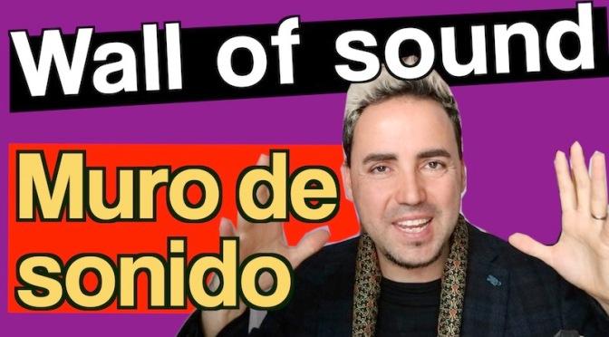 """Qué es el """"Wall of Sound"""" o Muro de sonido de Phil Spector"""